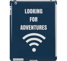 LOOKING FOR ADVENTURES iPad Case/Skin
