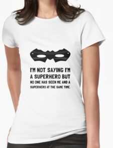 Me And Superhero Womens Fitted T-Shirt