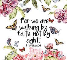 2 Corinthians 5:7 by JenielsonDesign