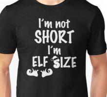 Elf Size T-Shirt Christmas Unisex T-Shirt
