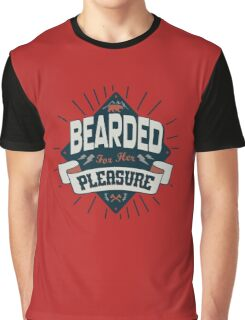 BEARDED FOR HER PLEASURE funny nerd geek geeky Graphic T-Shirt