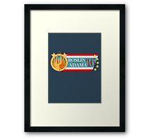 Roslin for President!  Framed Print
