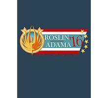 Roslin for President!  Photographic Print