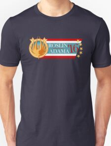 Roslin for President!  T-Shirt
