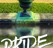 Pride + Glory Versailles Palace Gardens Paris France Sticker