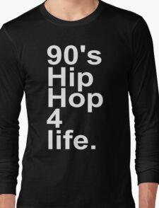90'S HIP HOP Long Sleeve T-Shirt