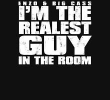 Realest Guys In The Room! T-Shirt