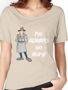 Inspector Gadget - I'm Always On Duty - White Font Women's Relaxed Fit T-Shirt
