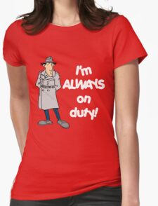 Inspector Gadget - I'm Always On Duty - White Font Womens Fitted T-Shirt