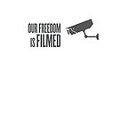Our freedom is filmed by WAMTEES