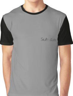 """""""Suh Dude"""" Graphic T-Shirt"""