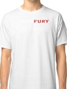 TEAM FURY Classic T-Shirt