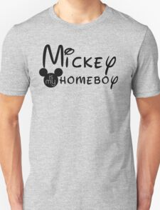 Mickey Is My Homeboy T-Shirt