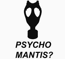 Psycho Mantis? Unisex T-Shirt