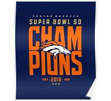 Broncos Super Bowl Champions BLUE Poster