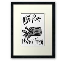 100% Pure Hockey Trash (White) Framed Print