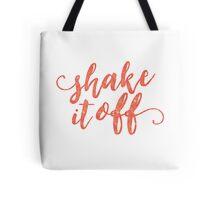 Shake It Off Tote Bag