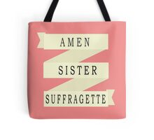 Amen Sister (Ribbon Version) Tote Bag