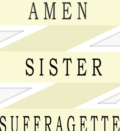 Amen Sister (Ribbon Version) Sticker
