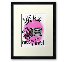 100% Pure Hockey Trash (Pink) Framed Print