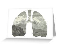 Mountains in my lungs Greeting Card