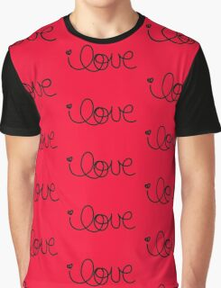 Love is not a losing game Graphic T-Shirt