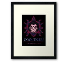 Coolthulu - The Greatest Cool Framed Print