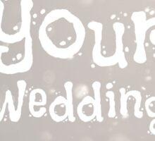Wedding day Sticker