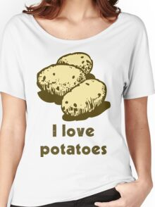 """I love potatoes"" Women's Relaxed Fit T-Shirt"