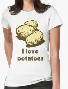 """I love potatoes"" Womens Fitted T-Shirt"
