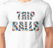 Trip Balls Unisex T-Shirt