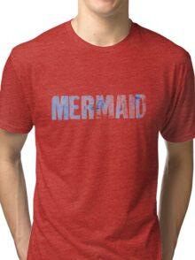 Mermaid (Blue) Tri-blend T-Shirt