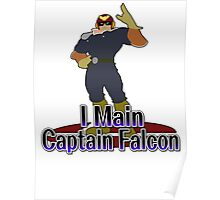 I Main Captain Falcon - Super Smash Bros Melee Poster