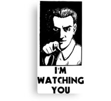 """""""I'm Watching You"""" Quote, Creepy Man Canvas Print"""