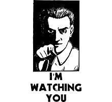 """I'm Watching You"" Quote, Creepy Man Photographic Print"