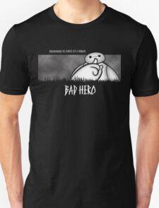 Bad Hero Unisex T-Shirt