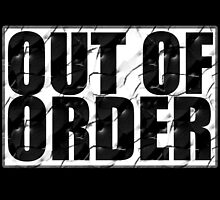 Out Of Order by Familyshop69