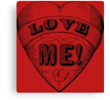 Love me written on a heart Canvas Print