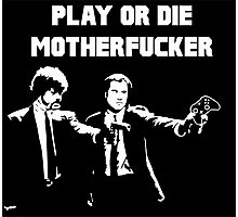 Lets play PULP FICTION Photographic Print