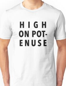 High On Potenuse – Key and Peele, Comedy Central Unisex T-Shirt