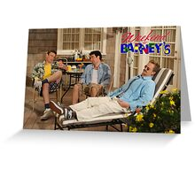 Weekend at Barney's Greeting Card