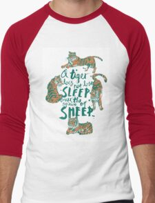 A Tiger Does Not Lose Sleep Men's Baseball ¾ T-Shirt
