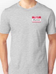 Mestizo...WE MIXED BABIES!!!! T-Shirt