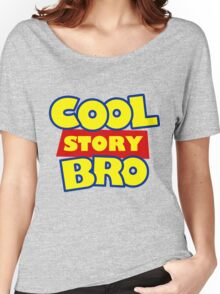 Cool Story Bro T-Shirt Women's Relaxed Fit T-Shirt