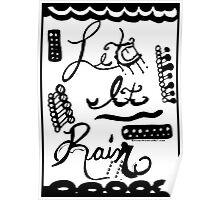 Rachel Doodle Art - Let It Rain Poster
