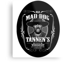 Old Mad Dog Tannen's Whiskey Metal Print