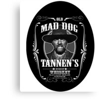 Old Mad Dog Tannen's Whiskey Canvas Print