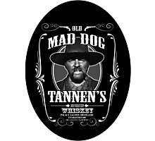 Old Mad Dog Tannen's Whiskey Photographic Print