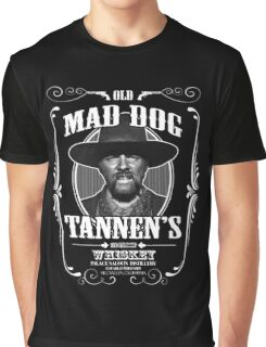 Old Mad Dog Tannen's Whiskey Graphic T-Shirt