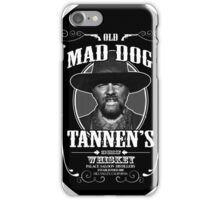 Old Mad Dog Tannen's Whiskey iPhone Case/Skin